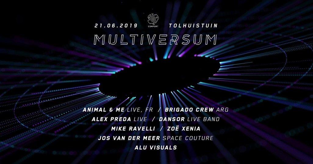 Multiversum - Midsummer Special by Comport 21 Jun '19, 22:00