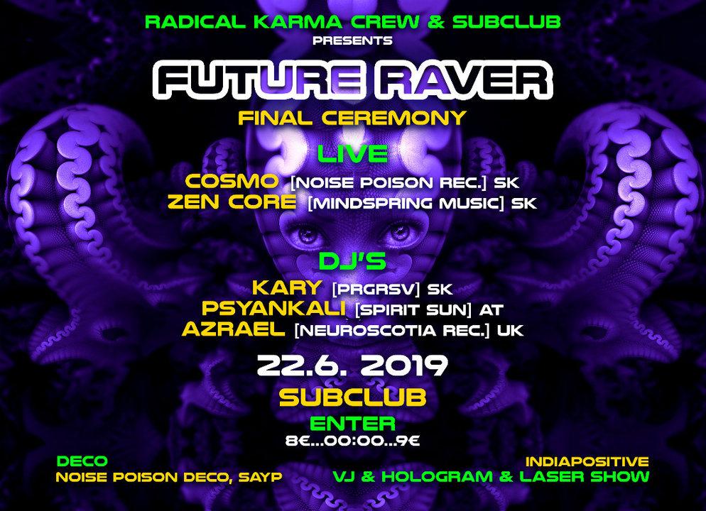 Future RAVER(final ceremony) 22 Jun '19, 22:00