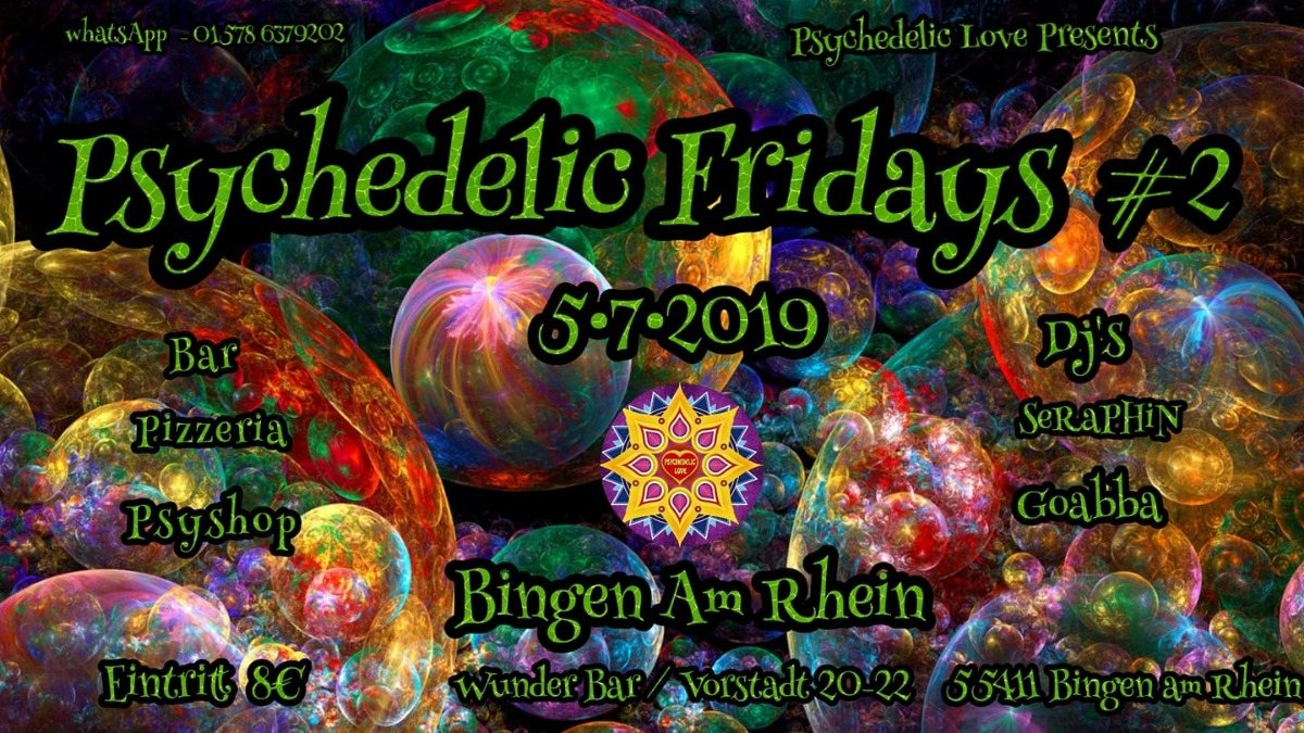 Psychedelic fridays #2 5 Jul '19, 22:00