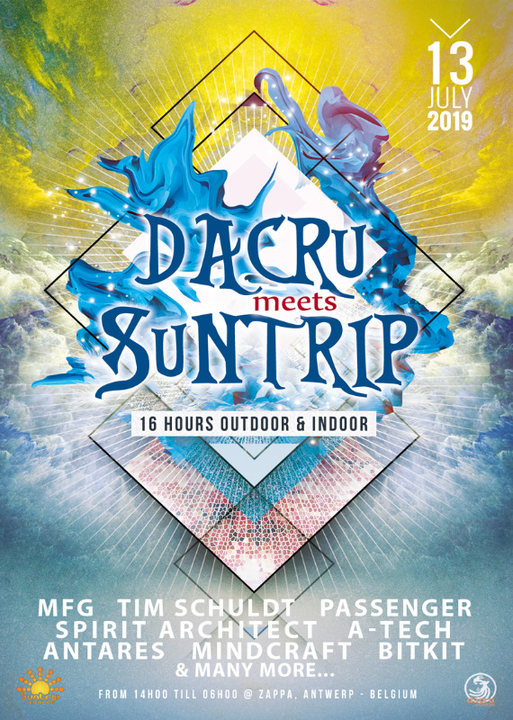 Dacru meets Suntrip ~ 16 hours outdoor & indoor 13 Jul '19, 14:00