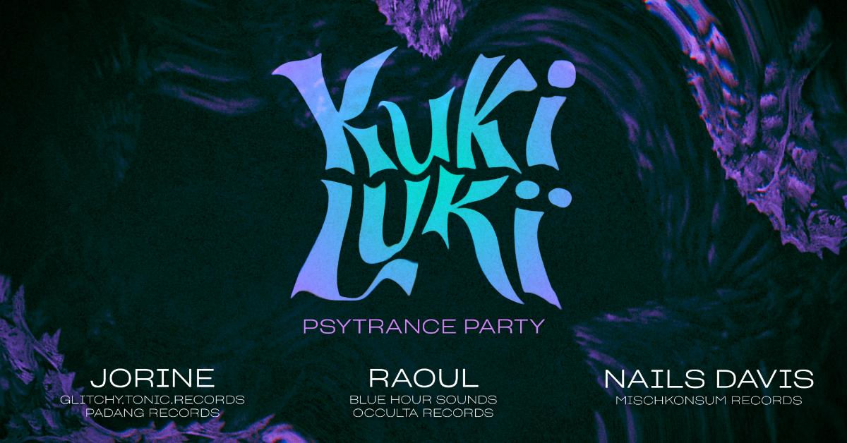 KukiLuki – psytrance party 18 Jul '19, 23:30