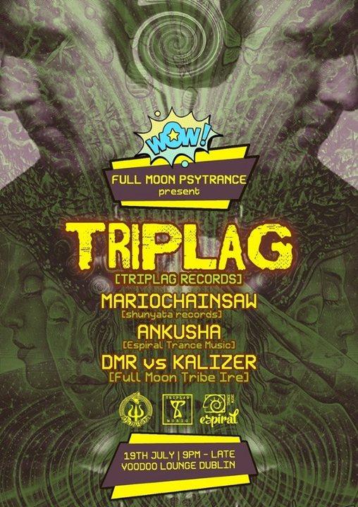 Full Moon Psytrance Ireland - TRIPLAG - DARKPSY 19 Jul '19, 21:00