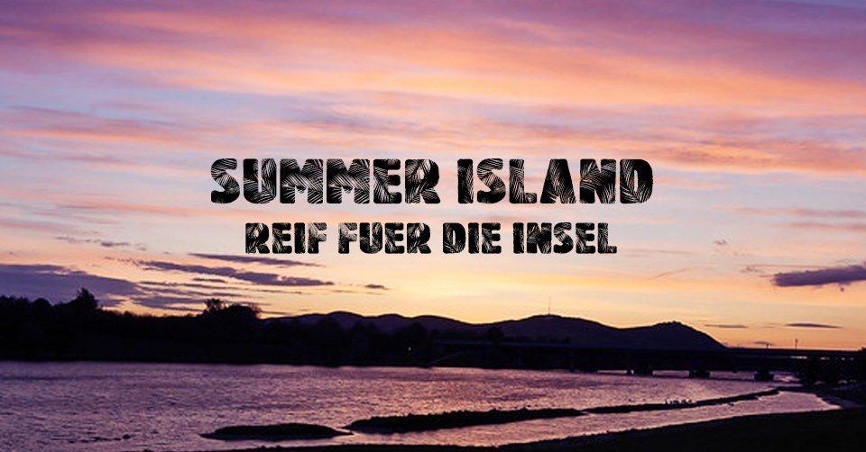 Summer Island - Reif für die Insel 19 Jul '19, 18:00