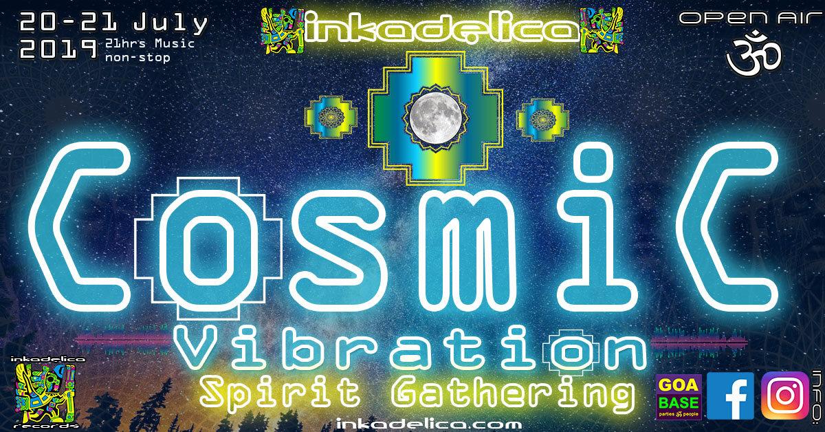 Cosmic Vibration - Spirit Gathering 20 Jul '19, 18:00
