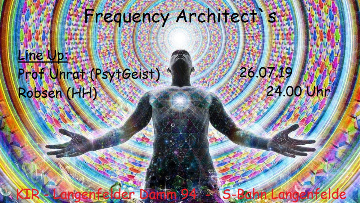 Frequency Architect`s 26 Jul '19, 23:30