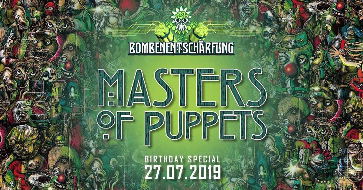 Masters Of Puppets Birthday Special 27 Jul '19, 13:00
