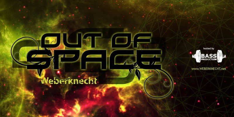 OUT of SPACE 8 Aug '19, 22:00