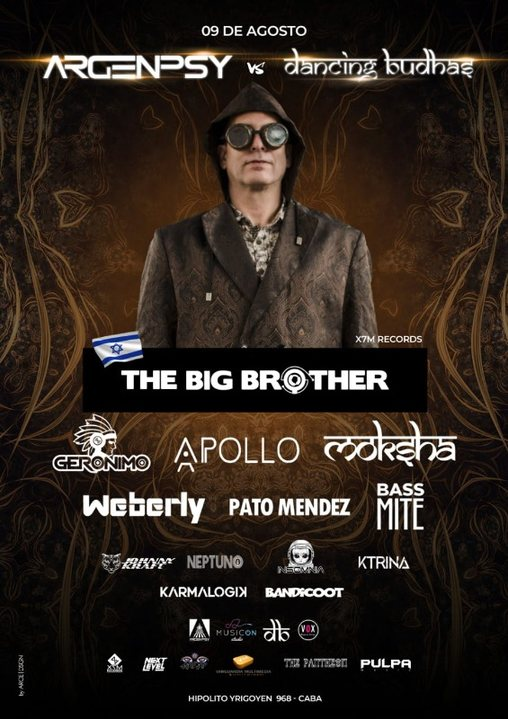 Dancing Budhas & Argenpsy presents The Big Brother 9 Aug '19, 23:30