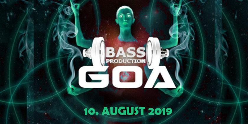 Bassproduction Goa Party 10 Aug '19, 22:00