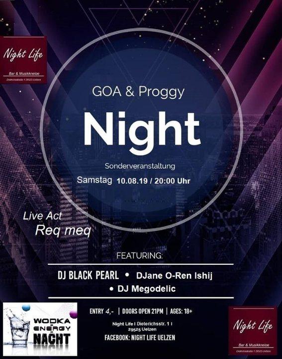Goa & Proggy Night II (Sonderveranstaltung) 1 LIVE ACT & 7 Dj´s 10 Aug '19, 20:00