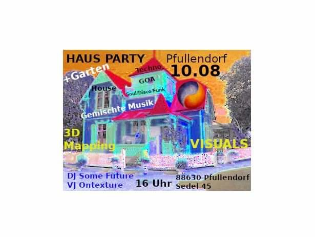 Haus Party Pfullendorf 10 Aug '19, 14:00