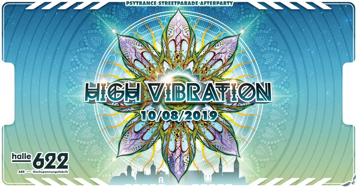 °★° HIGH VIBRATION 2019 °★° 10 Aug '19, 21:00