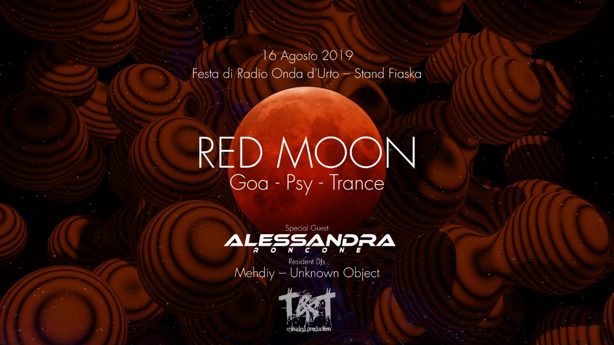 Alessandra Roncone x Red Moon | Festa di Radio Onda d'Urto - Stand Fiaska 16 Aug '19, 23:30