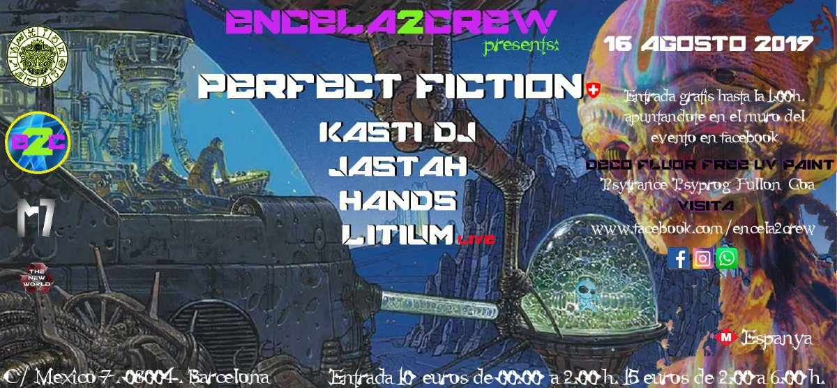 ENCELA2CREW presents: PERFECT FICTION 16 Aug '19, 23:30