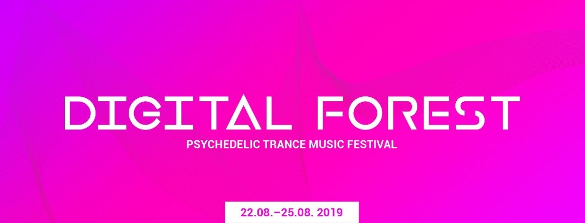 Digital Forest - Psychedelic Trance Music Festival 2019 22 Aug '19, 22:00