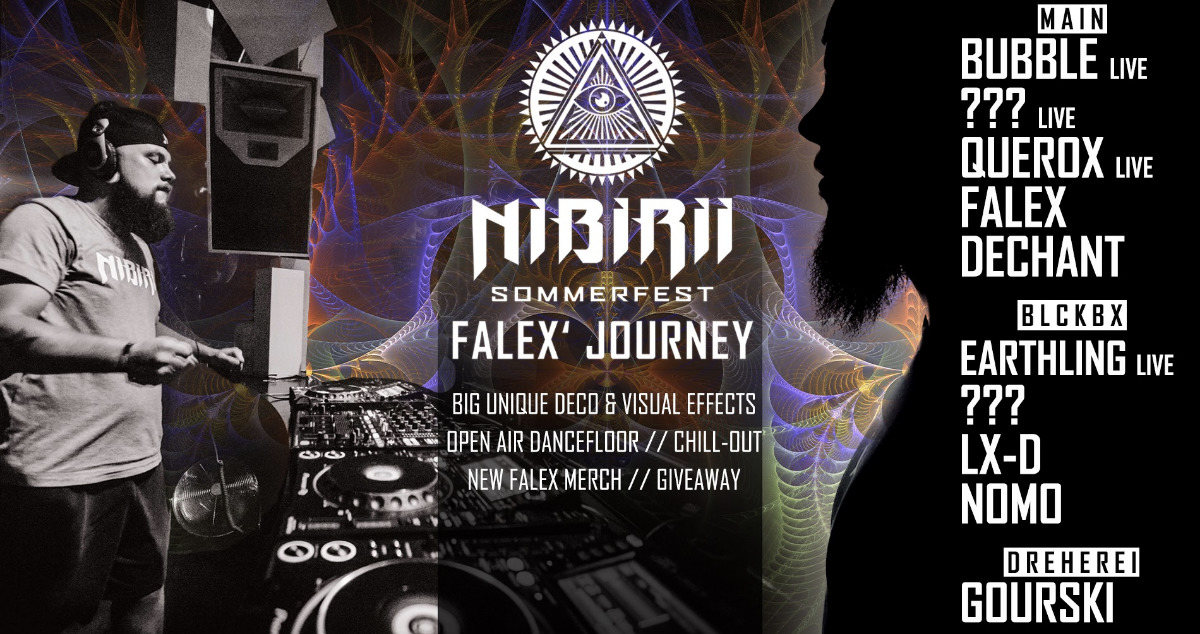 "Nibirii Sommerfest ""Falex Journey"" w/ Bubble, Earthling & more 30 Aug '19, 23:30"