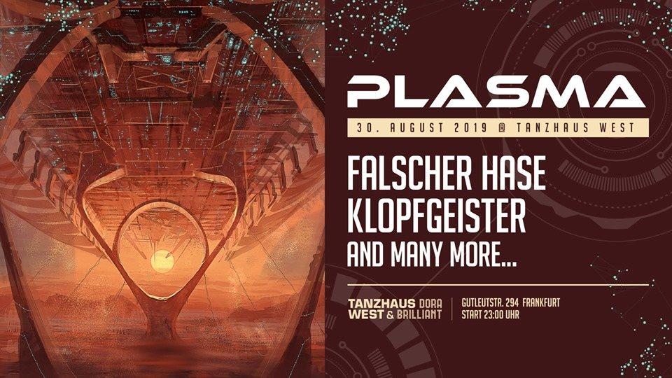 Plasma w/ Falscher Hase, Klopfgeister 30 Aug '19, 23:00