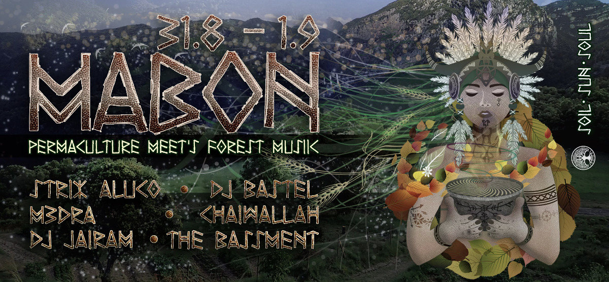 Mabon - Permaculture meets Psycadelic Forest Music 31 Aug '19, 18:00