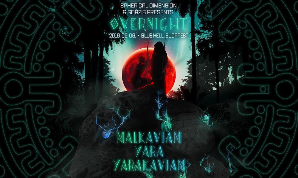 Overnight w/ YaraKaviam (VEN) 6 Sep '19, 21:00