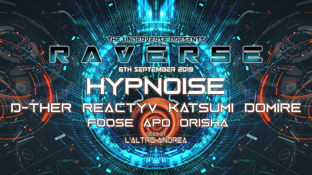 Raverse invites Hypnoise (Esp) 6 Sep '19, 22:00