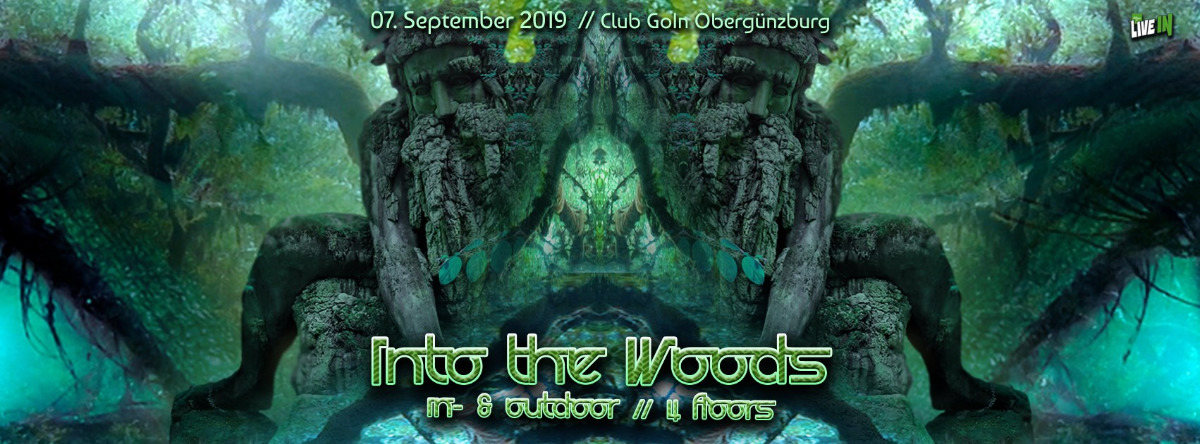 Into The Woods / In&Outdoor / 4 Floors 7 Sep '19, 16:00