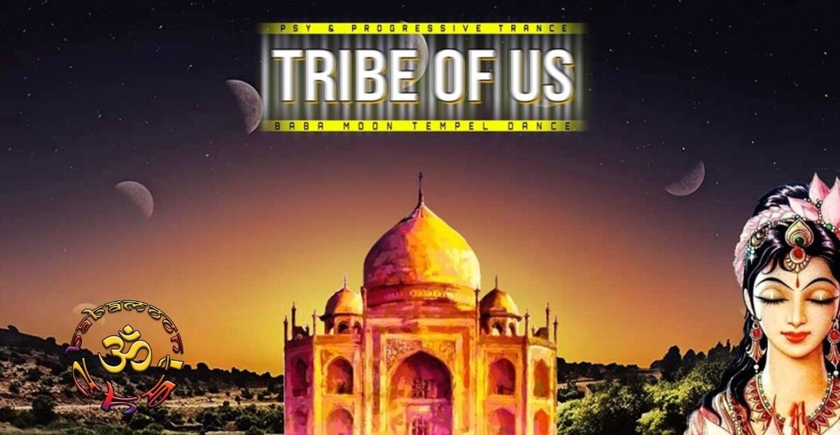 TRIBE OF US - Baba Moon Tempel Dance 7 Sep '19, 23:00
