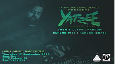 Yatzee - one night of full power darkpsy, forrest, hitech,psycore 12 Sep '19, 20:00