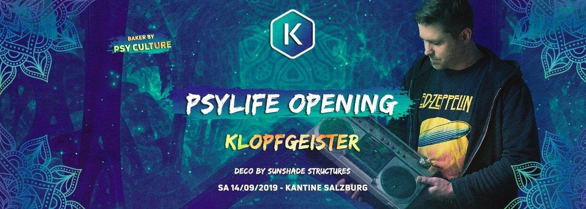 PSYLIFE Opening w/ Klopfgeister 14 Sep '19, 22:00