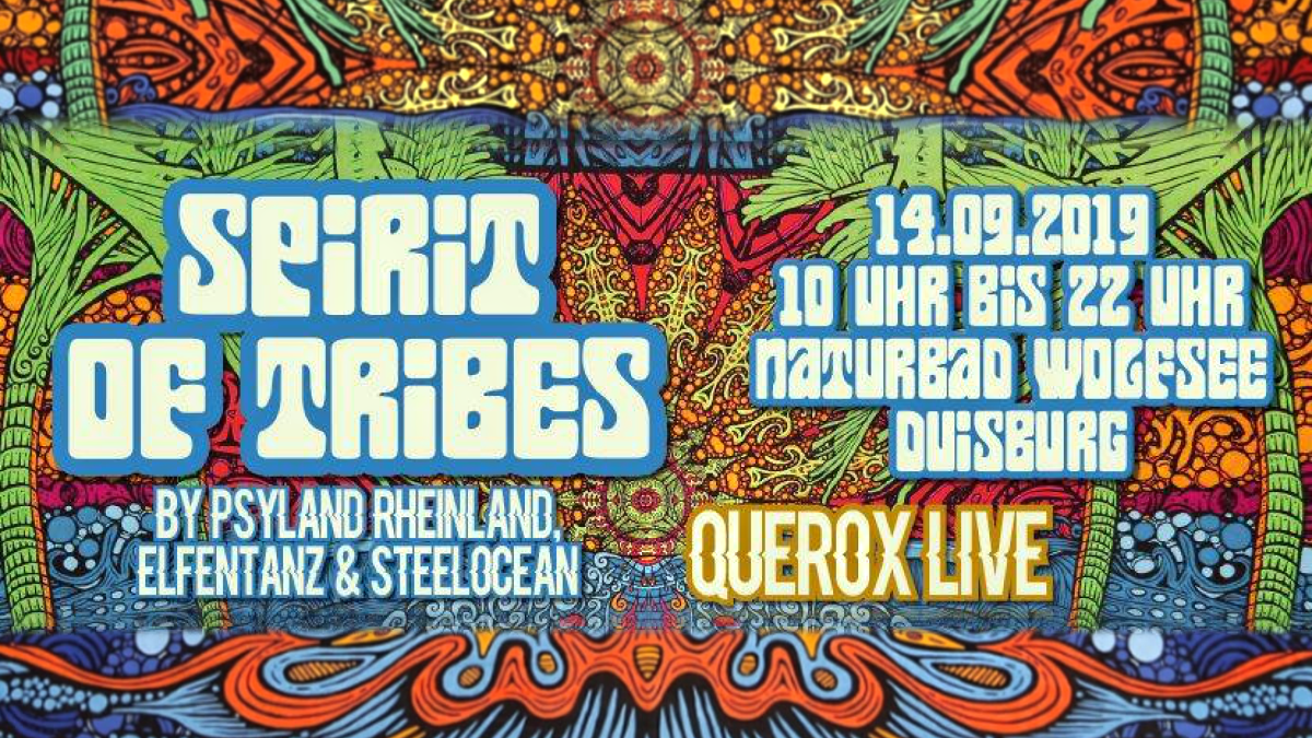 Spirit of Tribes by Elfentanz, Psyland Rheinland & Steelocean 14 Sep '19, 10:00