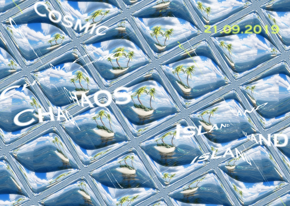 Cosmic Chaos Island 21 Sep '19, 16:00