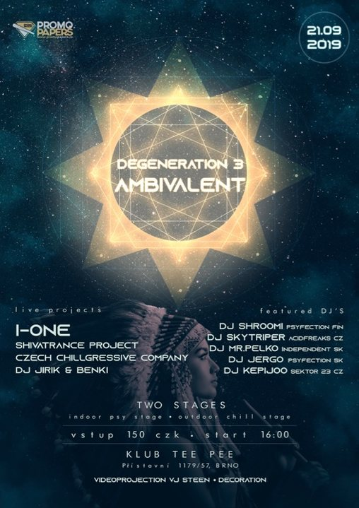 Degeneration 3 (ambivalent edition) (2 STAGES, CHILL OUT & PSY TRANCE 21 Sep '19, 16:00