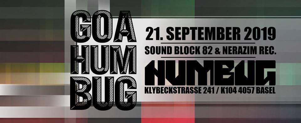 Goa Humbug 21 Sep '19, 23:30