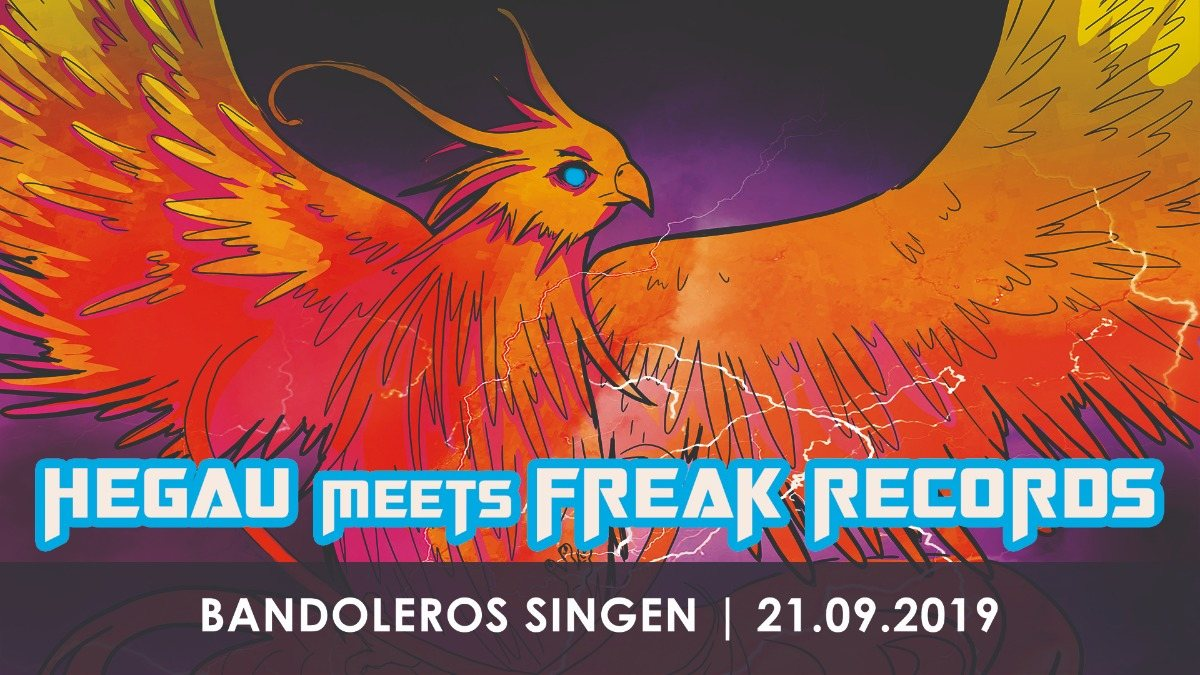 Hegau meets Freak Records 21 Sep '19, 23:00