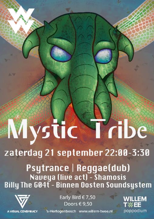 Mystic Tribe | Willem Twee Poppodium ▸Naveya, Shamosis, BinnenOosten 21 Sep '19, 22:00