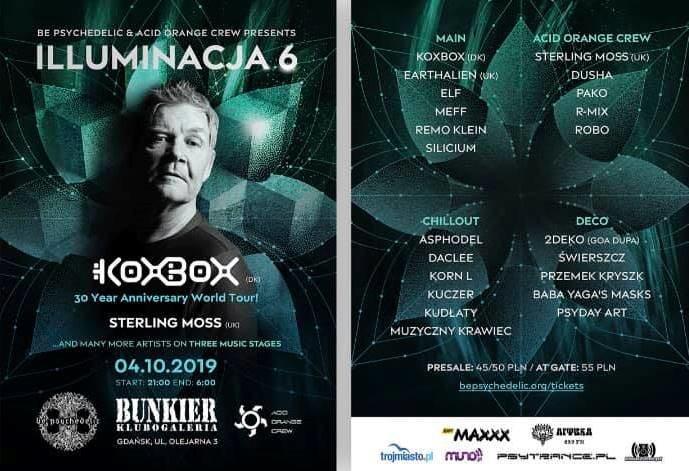 Be Psychedelic presents: Illuminacja 6 - KoxBox 30 Year Anniversary Tour 4 Oct '19, 21:00