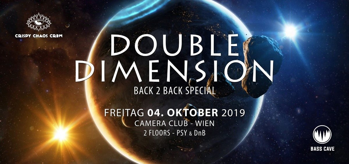 Double Dimension - b2b Special 4 Oct '19, 23:00