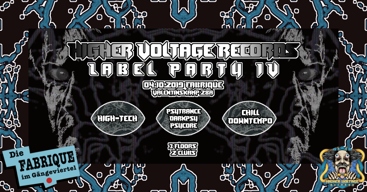 Higher Voltage Records Label Party Nr. IV 4 Oct '19, 23:00