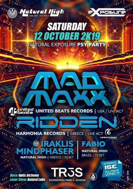 Natural Exposure presents Mad Maxx & Ridden in Athens 12 Oct '19, 23:30