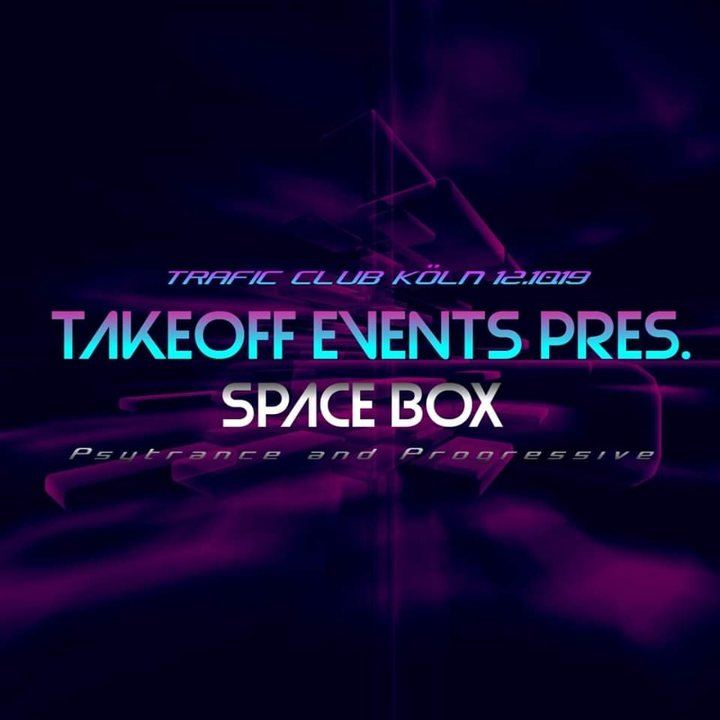 ✘ TakeOff Events Pres. ✘ Space Box ✘ Djapatox Live ✘ 12 Oct '19, 23:00