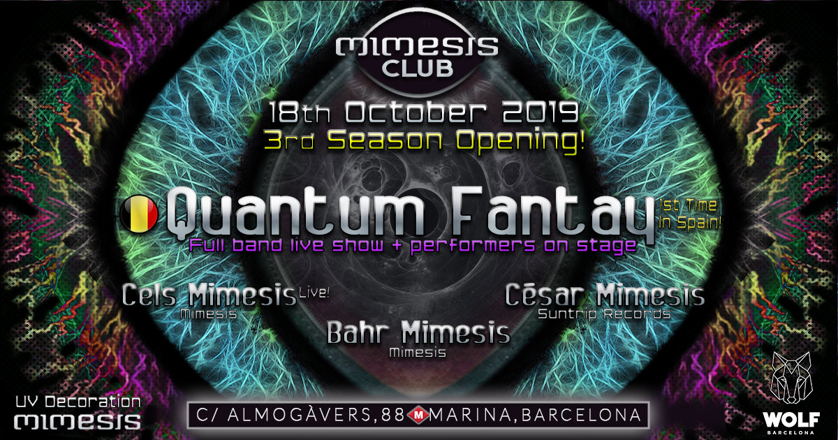 Mimesis CLUB 3rd Season Opening - w/ Quantum Fantay full Band! 18 Oct '19, 23:30