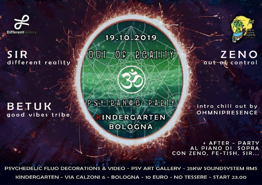 Out of Reality - ॐ Psytrance Party ॐ + after al piano di sopra 19 Oct '19, 23:00