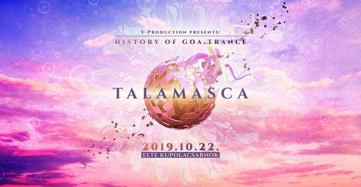 Talamasca / History of Goa Trance / 22 Oct '19, 22:00