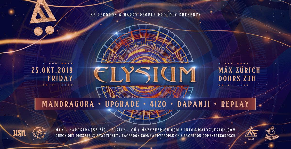 ☆ ELYSIUM ☆ w // Mandragora / 4i20 / Upgrade / DapAnji / Replay 25 Oct '19, 23:00