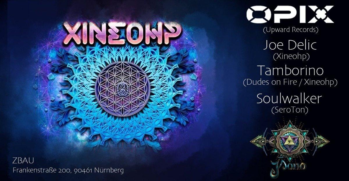 Xineohp - Phoenix 25 Oct '19, 22:00