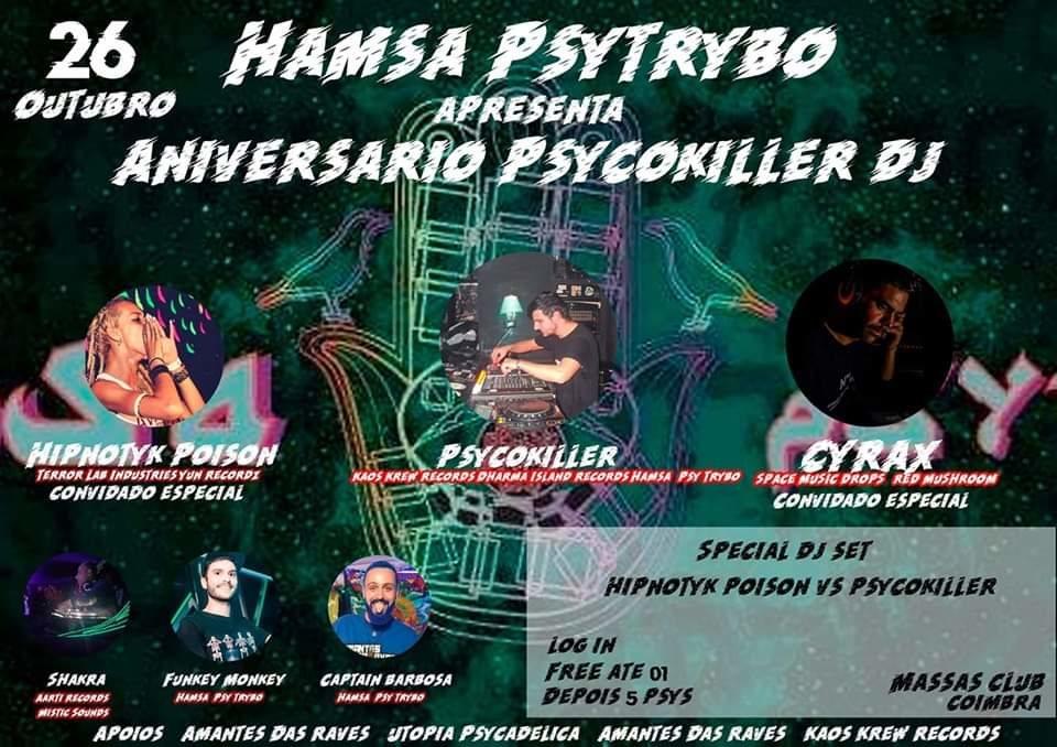 Hamsa Psytrybo Apresenta 2º Aniversário Do Psycokiller dj7 26 Oct '19, 23:30