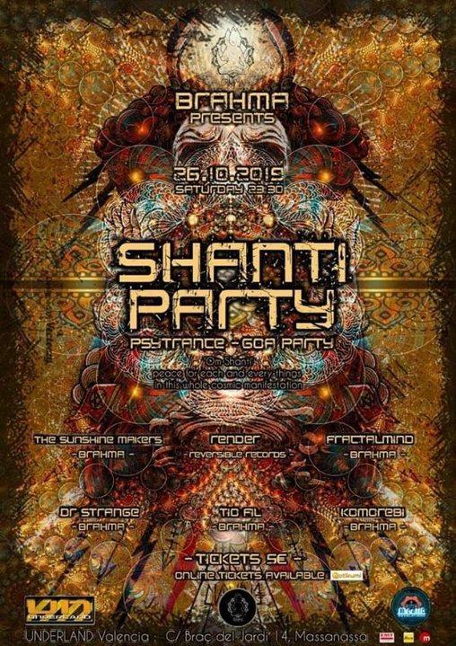 Shanti Party Psytrance-Goa By Brahma 26 Oct '19, 23:30
