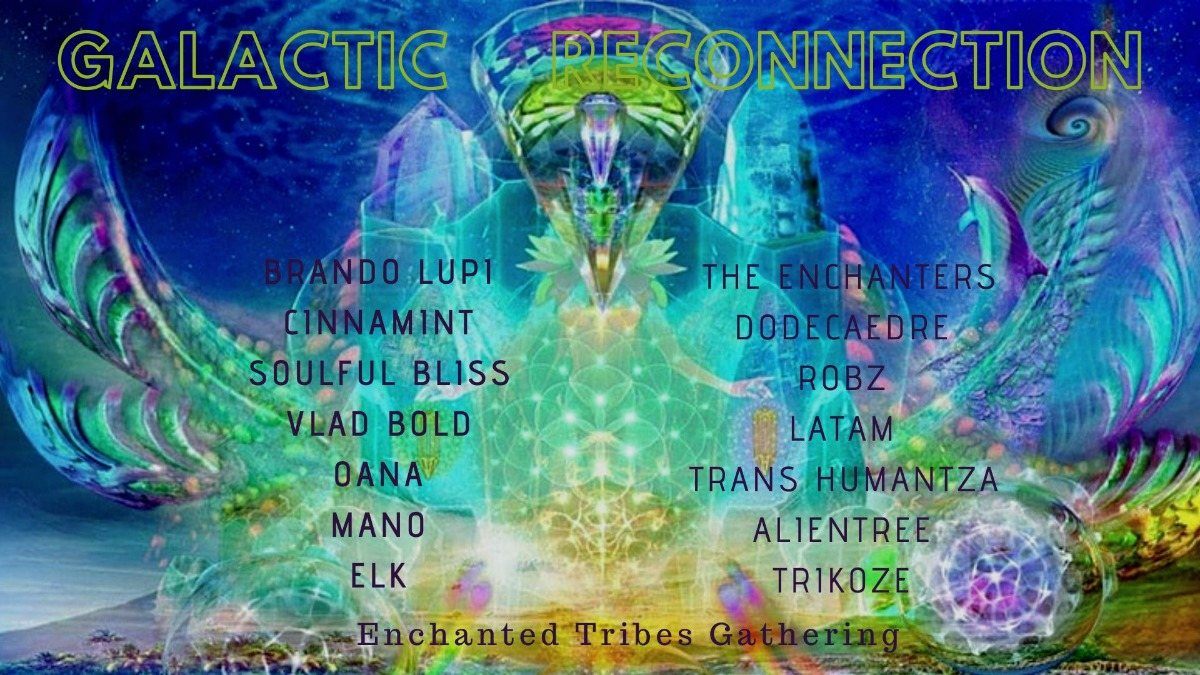 ∞ Galactic ReConnection - Enchanted Tribes Gathering ∞ 1 Nov '19, 19:00