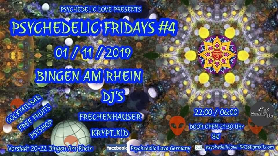 Psychedelic Fridays #4 1 Nov '19, 22:00