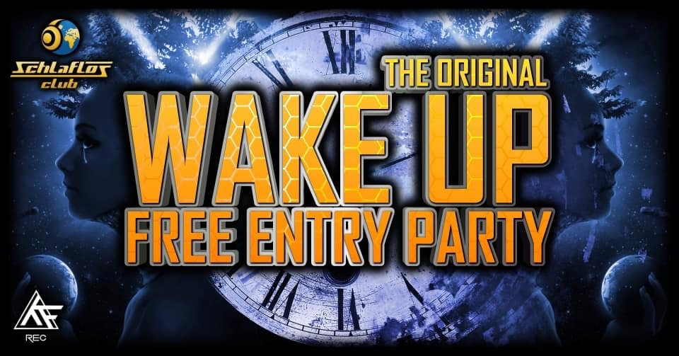 ☆* Wake Up *☆ W// Serix LIVE// D-Nation LIVE// Phazed LIVE 1 Nov '19, 22:00