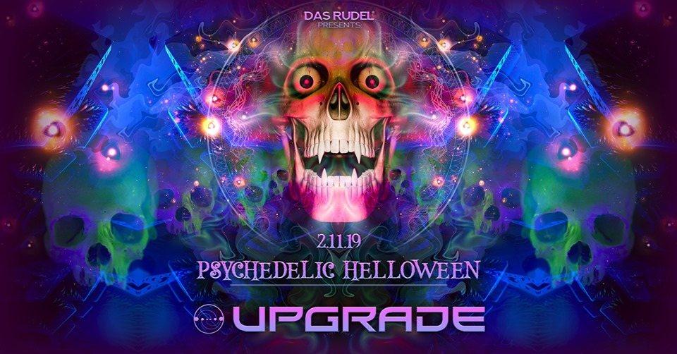 Psychedelic Helloween /w Upgrade Live 2 Nov '19, 23:00